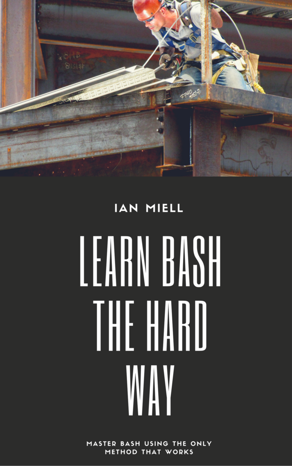 Ten More Things I Wish I'd Known About bash